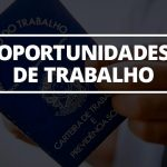 CONFIRA AS NOVAS VAGAS DE EMPREGO OFERECIDAS POR MEIO DO DESENVOLVE S. BÁRBARA